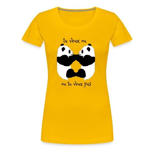 tu veux ou tu veux pas - T-shirt Premium Femme
