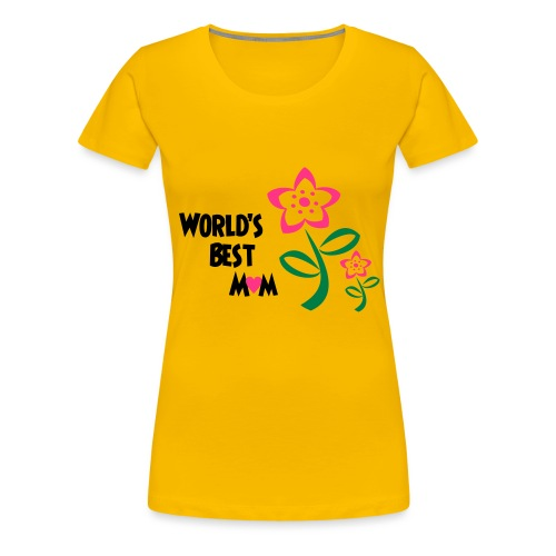 World's Best Mum - Women's Premium T-Shirt