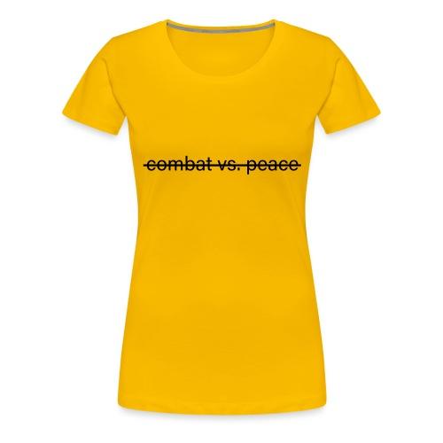 combatvspeace - Frauen Premium T-Shirt