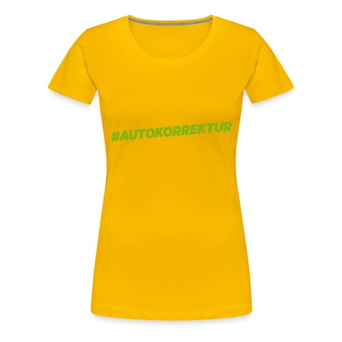 AUTOKORREKTUR - Women's Premium T-Shirt
