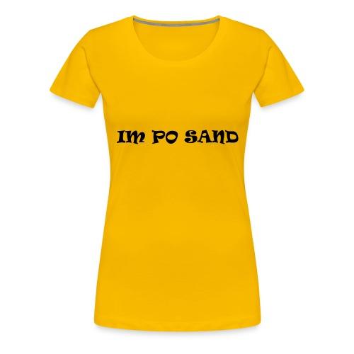 IM PO SAND Unterwäsche - Frauen Premium T-Shirt