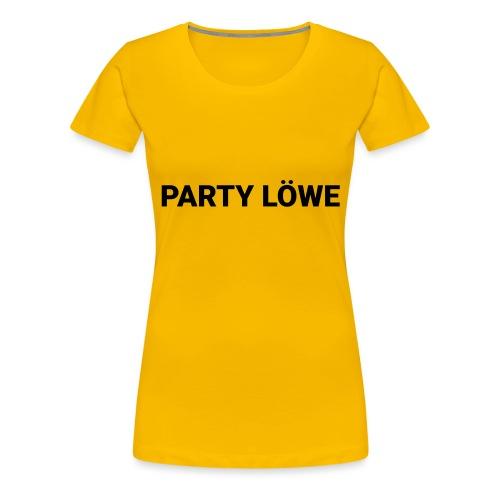 Party Löwe - Frauen Premium T-Shirt