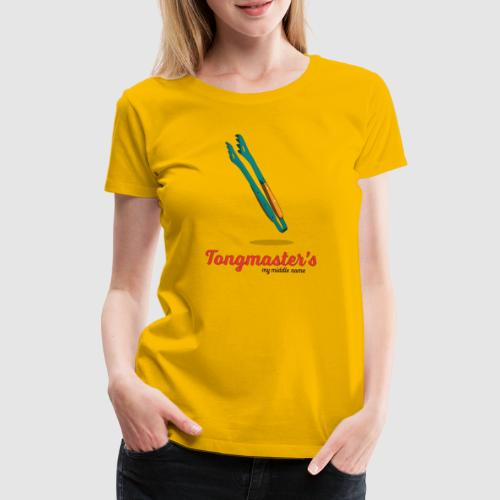 Tongmaster's my middle name - Women's Premium T-Shirt