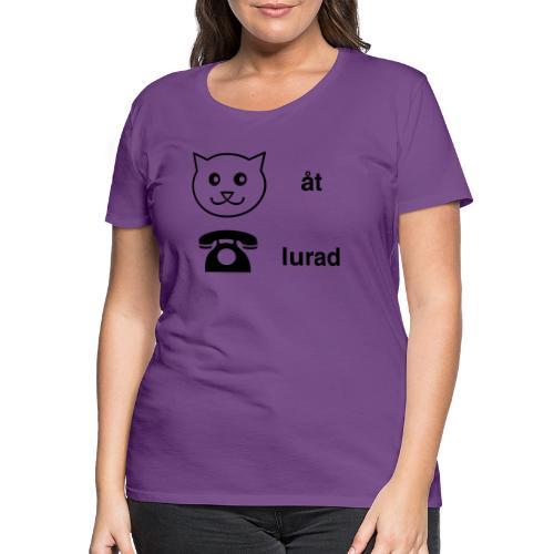 Katt åt telefon - Premium-T-shirt dam