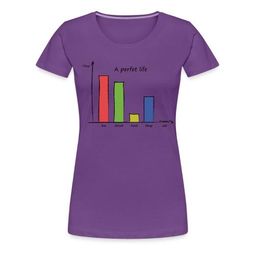 Vita perfetta - Maglietta Premium da donna