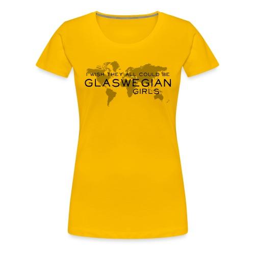 Glaswegian Girls - Women's Premium T-Shirt
