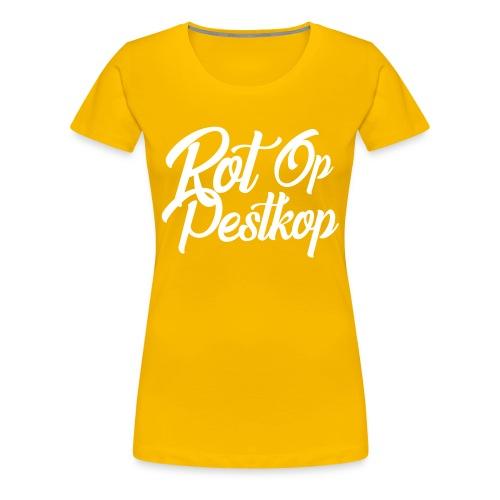Rot Op Pestkop - Curly White - Vrouwen Premium T-shirt