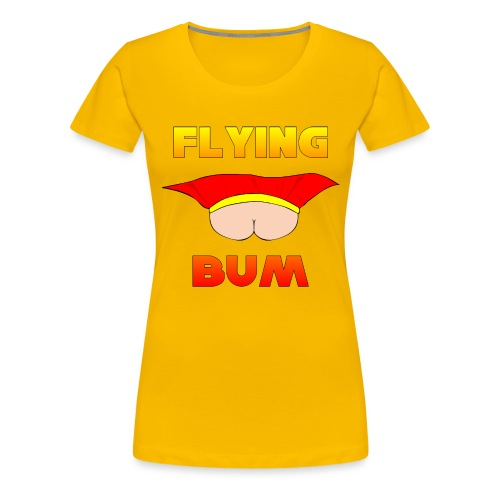 Flying Bum (face on) with text - Women's Premium T-Shirt