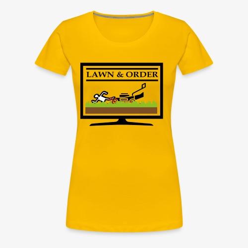 Lawn and Order Rasenmäher Mörder - Frauen Premium T-Shirt