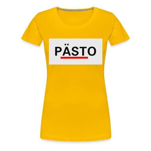Pästo - Frauen Premium T-Shirt