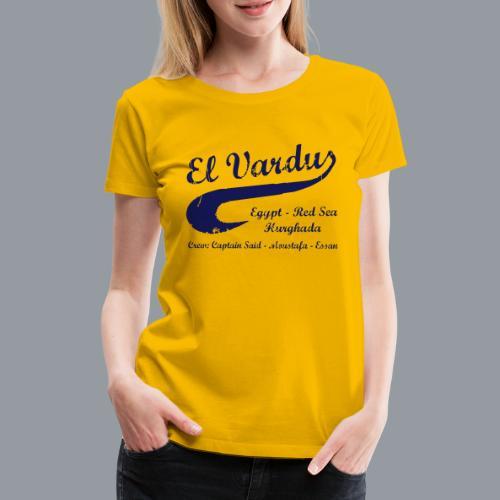El Vardus - Frauen Premium T-Shirt