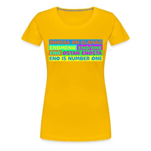 Enovärikäs Extremevoimalause - Naisten premium t-paita