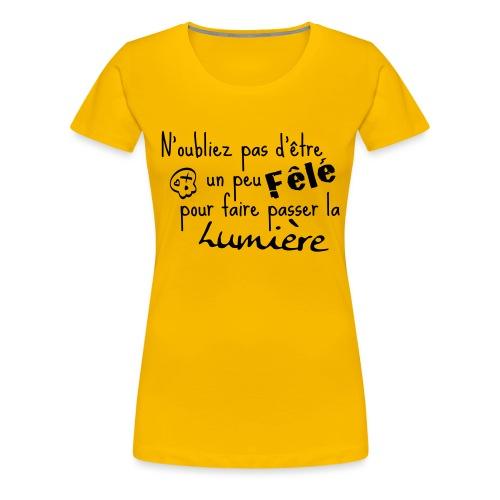 Fêlé - T-shirt Premium Femme