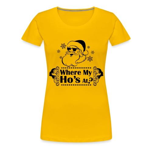 Where_My_Hos_at - Naisten premium t-paita