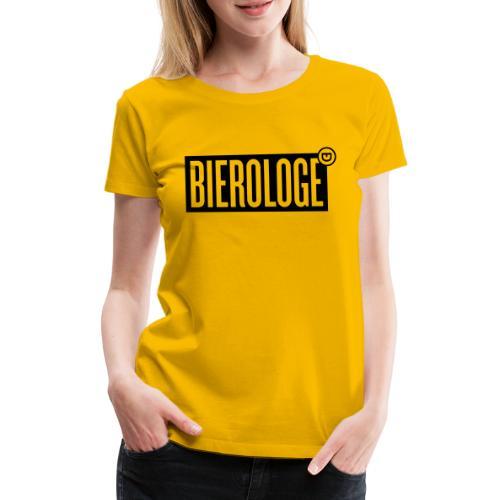 BIEROLOGE - Frauen Premium T-Shirt