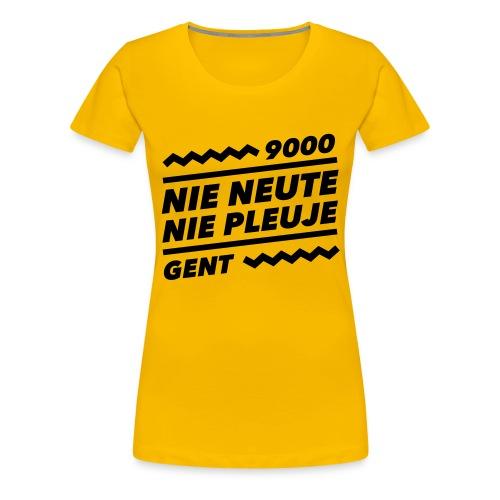 NIENEUTENIEPLEUJE - Vrouwen Premium T-shirt