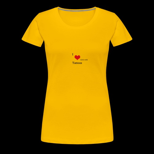 I love Girls with Tattoos - Frauen Premium T-Shirt