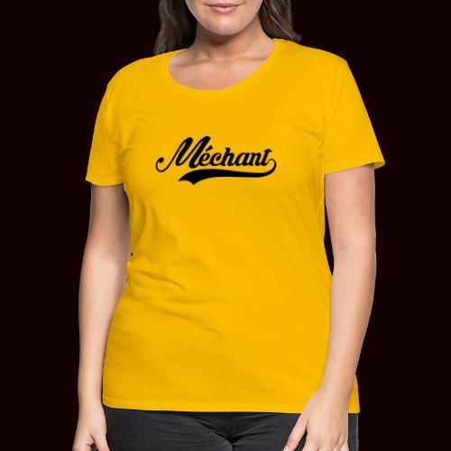 mechant_logo - T-shirt Premium Femme