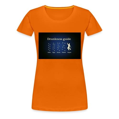 DRUNK - Vrouwen Premium T-shirt