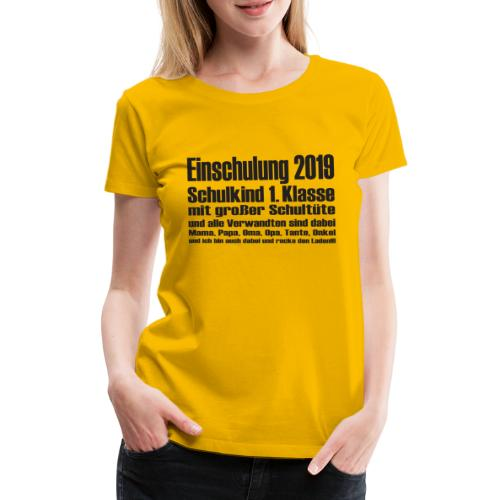 Einschulung-2019 - Frauen Premium T-Shirt