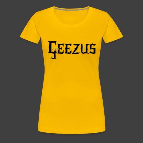 GEEZUS logo - Women's Premium T-Shirt