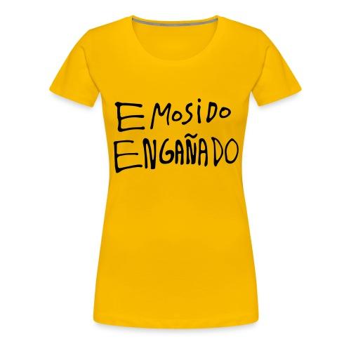 Emosido Engañado - Camiseta premium mujer
