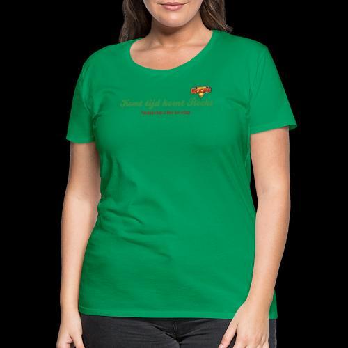 Komt tijd komt Rocks - Vrouwen Premium T-shirt