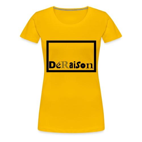 deraisonlogo4cdr11 - Dame premium T-shirt