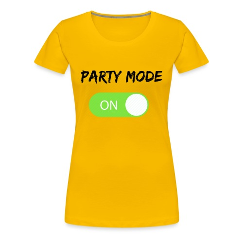 Party mode on tshirt - Vrouwen Premium T-shirt
