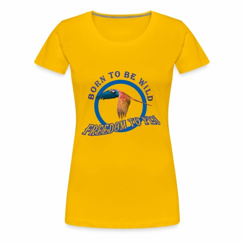 born to be wild papagaio blue 2018 new no backgrou - Women's Premium T-Shirt