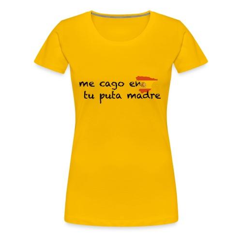 me cago en tu puta madre - schwarz - Frauen Premium T-Shirt