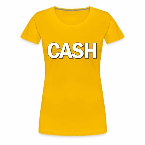 CASH png - Dame premium T-shirt