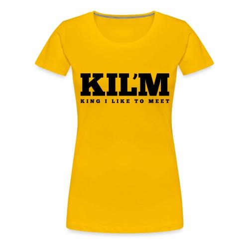 King I Like to Meet - Vrouwen Premium T-shirt