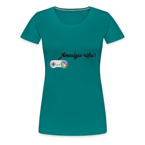 Nostalgia-rific! - Women's Premium T-Shirt