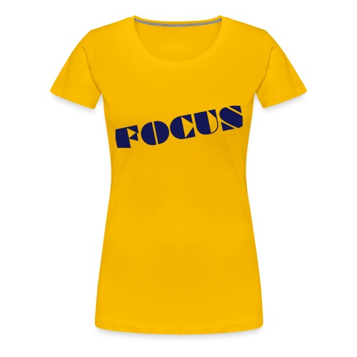 Focus - Vrouwen Premium T-shirt