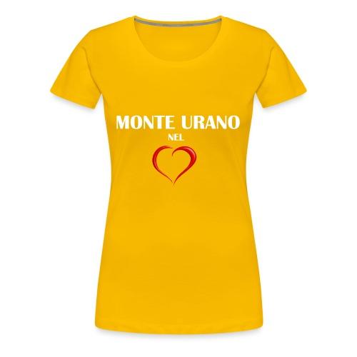 Monte Urano nel Cuore - Maglietta Premium da donna