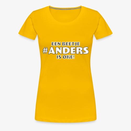 #ANDERS - Vrouwen Premium T-shirt