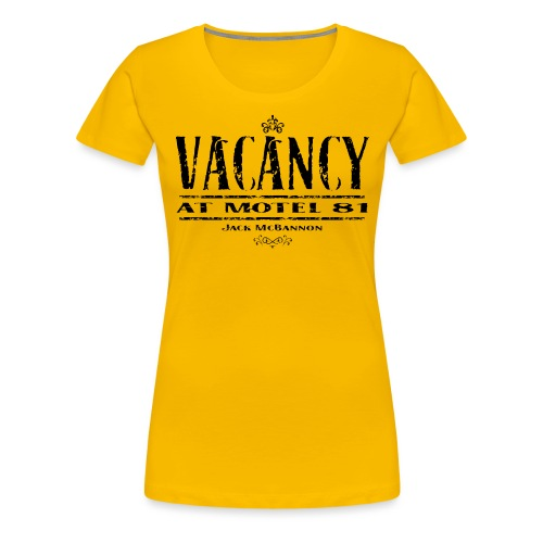 Vacancy At Motel 81 Part II - Frauen Premium T-Shirt
