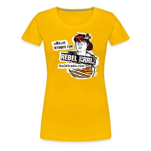 Rebel Grrlz: Sketch Design, 343 Radio (non profit) - Women's Premium T-Shirt