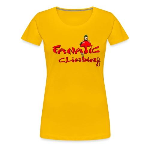 Fanatic Climbing - T-shirt Premium Femme