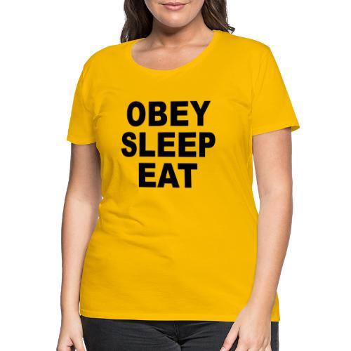 obey sleep - T-shirt Premium Femme