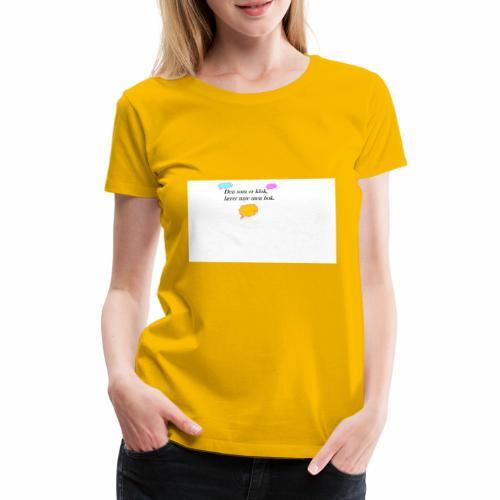 klok sitat - Premium T-skjorte for kvinner