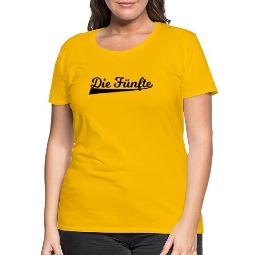Die Fünfte Retro - Schwarz - Frauen Premium T-Shirt