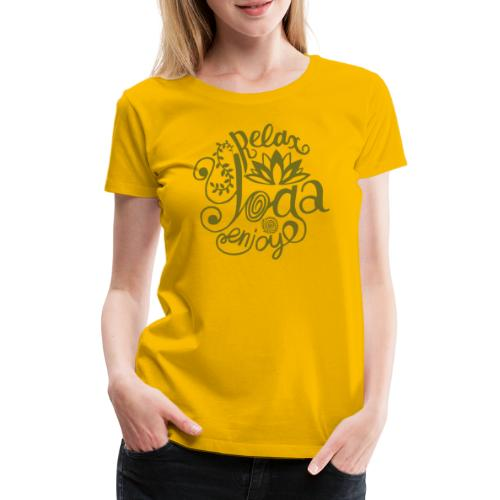 Yoga Relax Tshirt und Freude bei den Yogaübungen - Frauen Premium T-Shirt