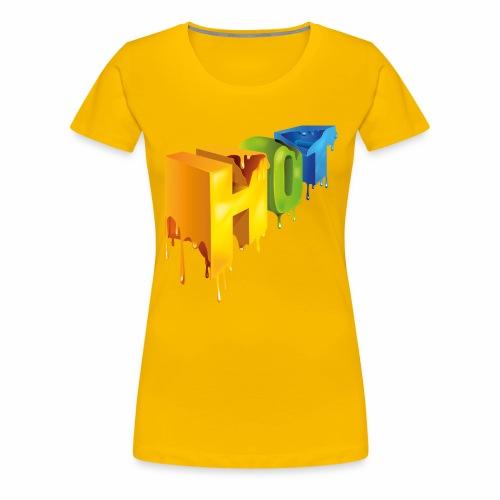 Hot lettering - Camiseta premium mujer