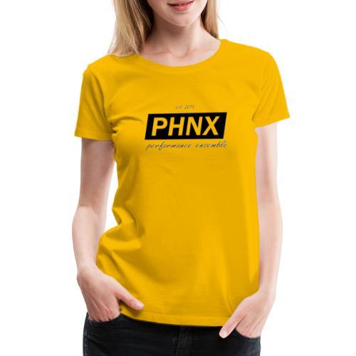 PHNX /#black/ - Frauen Premium T-Shirt