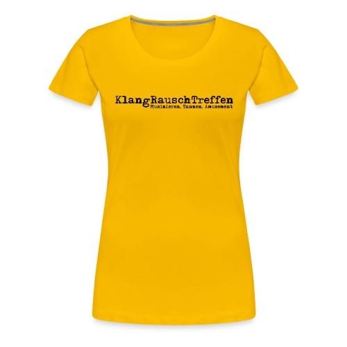 KlangRauschTreffen als Schriftzug - Frauen Premium T-Shirt