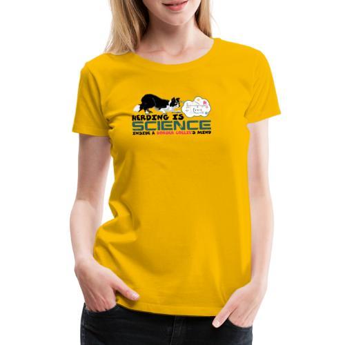 Herding is Science - Women's Premium T-Shirt