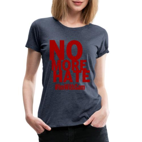 No More Hate- Red Text - Women's Premium T-Shirt