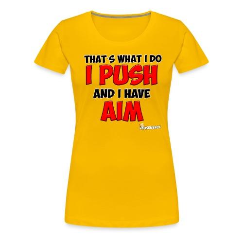 That´s what i do - Frauen Premium T-Shirt